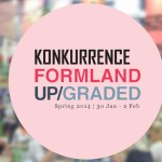 KONKURRENCE – Formland UPgraded